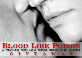 Giveaway |  Blood Like Poison by M. Leighton