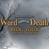 Blog Tour & Giveaway | Ward Against Death by Melanie Card