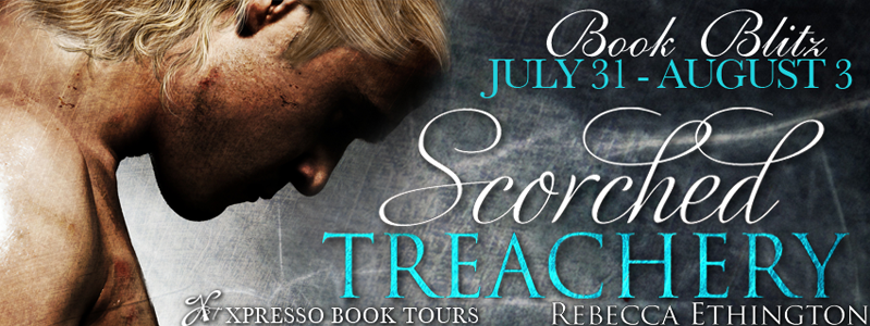 Book Blitz & Giveaway | Scorched Treachery by Rebecca Ethington