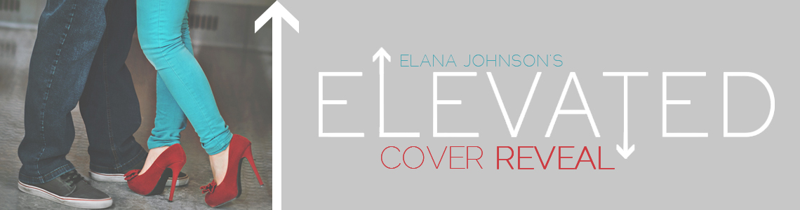 Cover Reveal & Giveaway | Elevated by Elana Johnson