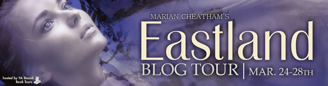 Blog Tour, Review & Giveaway | Eastland by Marian Cheatham