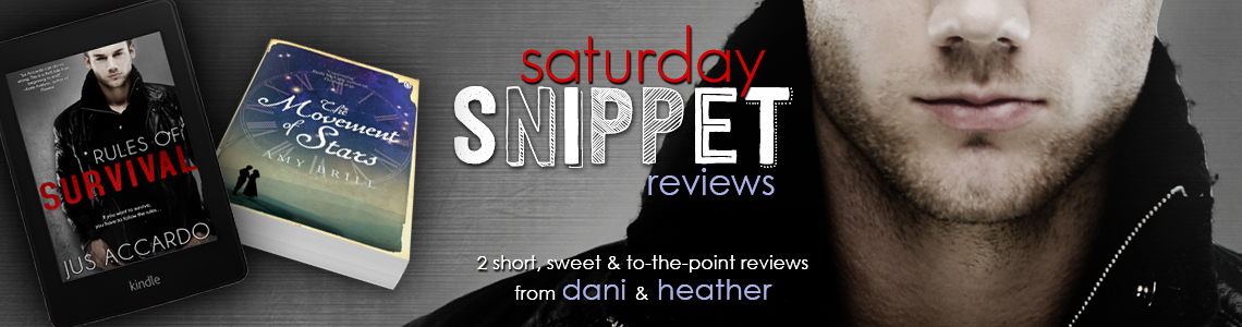 Saturday Snippet Reviews | Rules of Survival & The Movement of Stars