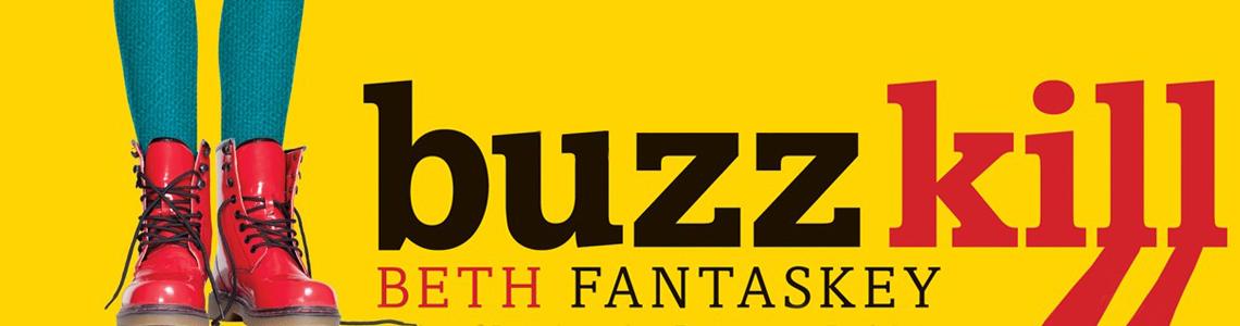Review   Buzz Kill by Beth Fantaskey