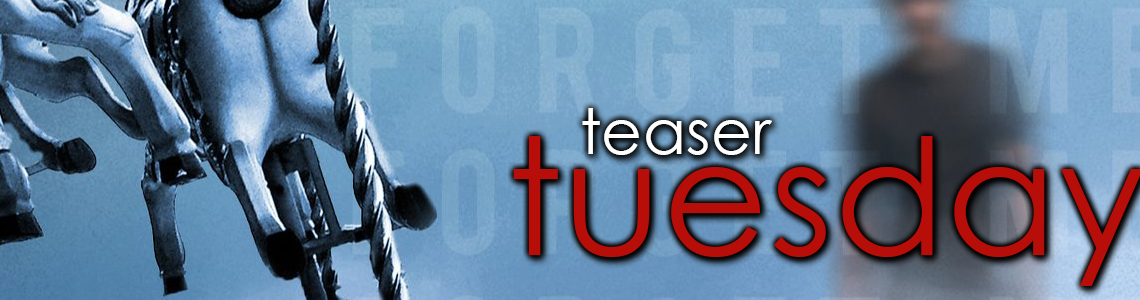 Teaser Tuesday | Forget Me and Flat-Out Celeste
