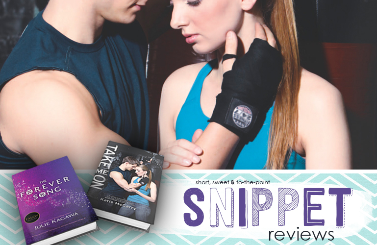 Saturday Snippet Reviews | Take Me On & The Forever Song