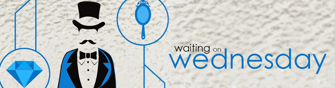 Waiting on Wednesday | The Glass Magician & An Ember in the Ashes