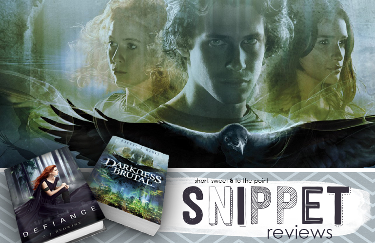Saturday Snippet Reviews | Darkness Brutal & Defiance
