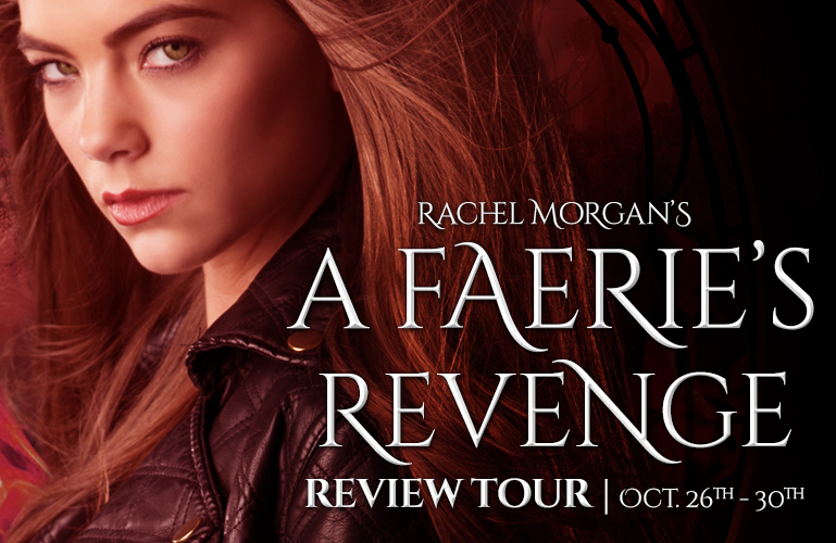 <b>BLOG TOUR, REVIEW &#038; GIVEAWAY</b> | A Faerie&#8217;s Revenge by Rachel Morgan